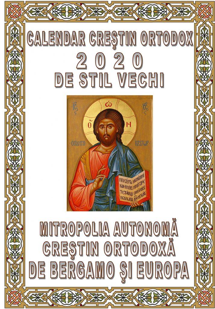 CALENDAR CREŞTIN ORTODOX DE STIL VECHI PE ANUL 2020 ...